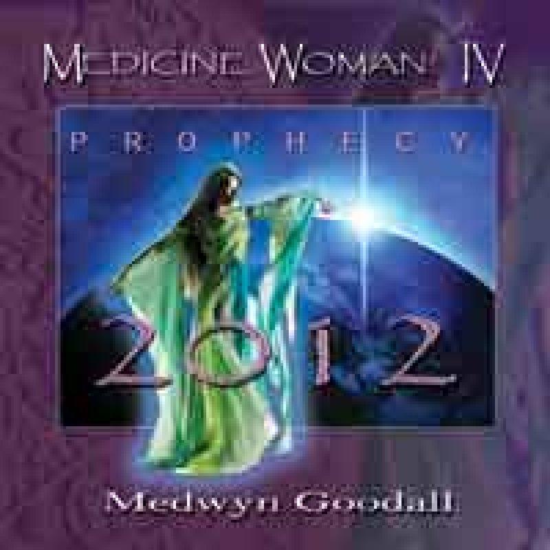 Medwyn Goodall Medicine Woman Vol 4 Prophecy 2012 Cd