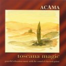 Acama: Toscana Magic (CD)