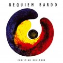 Bollmann, Christian: Requiem Bardo (CD)