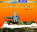 Hess, Peter: Klangmassage Meditation (CD mit Buch) -A