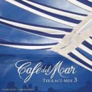 V. A. (Cafe del Mar): Cafe del Mar - Terrace Mix Vol. 3 (CD)