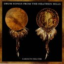 Hillyer, Carolyn: Drum Songs From The Heathen Hills (CD)