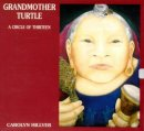 Hillyer, Carolyn: Grandmother Turtle (CD)