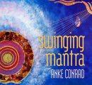 Conrad, Anke: Swinging Mantra (CD)