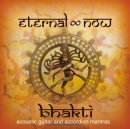 Eternal Now: Bhakti (CD)