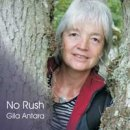 Antara, Gila: No Rush (CD)