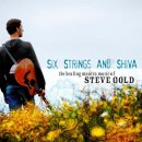 Gold, Steve: Six Strings and Shiva (CD)