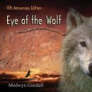 Goodall, Medwyn: Eye of the Wolf - 10th Anniversary (CD)