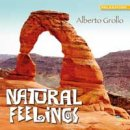 Grollo, Alberto: Natural Feelings (CD)