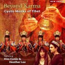 Gyuto Monks feat. Kim Cunio & Heather Lee: Beyond Karma (CD)