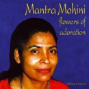 Heitel, Mohani: Mantra Mohini - Flowers of Adoration (CD)