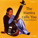 Heitel, Mohani: The Mantra Calls You Vol. 2 (CD)