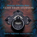 Ingerman, Sandra feat. Taiko Sol: Taiko Drum Journeys (CD)