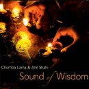 Lama Chumba & Shahi, Anil: Sound of Wisdom (CD)