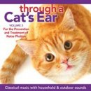 Leed, Joshua & Spector, Lisa: Through a Cats Ear Vol. 3 - Prevention Noise Phobia (CD)