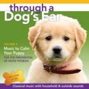 Leeds, Joshua & Spector, Lisa: Through a Dogs Ear - Music to Calm Your Puppy Vol. 2 (2CDs)