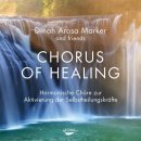 Marker, Dinah Arosa: Chorus of Healing (CD)