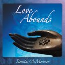 McMorrow, Brenda: Love Abounds (CD)