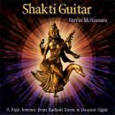 McNamara, Steve: Shakti Guitar - A Yogic Journey from Dawn to Deepest Night (CD)