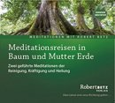 Betz, Robert: Meditationsreisen in Baum und Mutter Erde (CD)