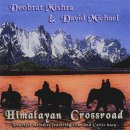 Michael, David & Mishra, Deobrat: Himalayan Crossroad (CD)