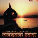 Gromer Khan, Al & Amelia Cuni: Monsoon Point (CD) - 2007