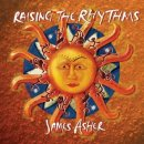 Asher, James: Raising the Rhythms (CD)