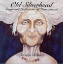 Hillyer, Carolyn: Old Silverhead (CD)
