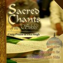 Pruess, Craig & Singh, Dya: Sacred Chants of the Sikhs (CD)