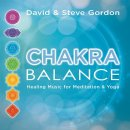 Gordon, David & Steve: Chakra Balance (CD)