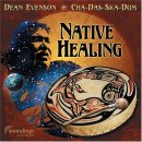 Evenson, Dean: Native Healing (CD) -A
