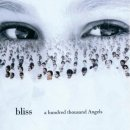 Bliss: A Hundred Thousand Angels (CD)