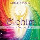 Merlins Magic: Elohim - Kraftvolle Engel des Lichts (CD)
