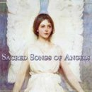 V. A. (Valley Entertainment): Sacred Songs of Angels (CD)