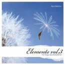 Body Mind Elements: Elements for Yoga and BodyMind Vol. 3...