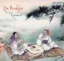 Karunesh: Zen Breakfast (CD)