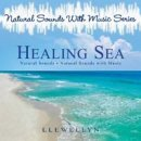 Llewellyn (Natural Sound with Music Series): Healing Sea (CD)