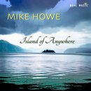 Howe, Mike: Island of Anywhere (CD)