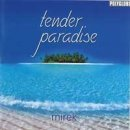 Mirek: Tender Paradise (CD)