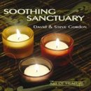 Gordon, David & Steve: Soothing Sanctuary (CD)
