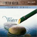 Kater, Peter: Elements Serie - Water (CD)