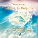 Rossbach, Richard: Spirit of the Dolphins (CD) -A