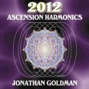 Goldman, Jonathan: 2012 Ascension Harmonics (CD) - A
