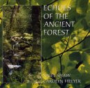 Hillyer & Shaw: Echoes of the Ancient Forest (CD)