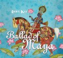 Kej, Ricky: Ballad of Maya (CD)