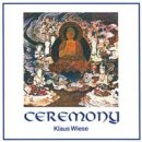 Wiese, Klaus: Ceremony (CD)