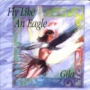 Antara, Gila: Fly Like An Eagle (CD)