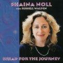 Noll, Shaina: Bread for the Journey (CD)