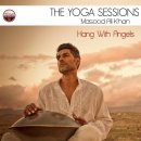 Khan, Masood Ali: The Yoga Sessions: Hang With Angels (CD)