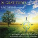Darling Khan, Susannah & YaAcov and Long Dance band: 21 Gratitudes (CD)